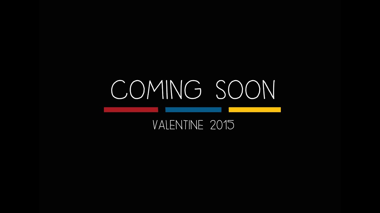 Coming Soon On Valentine 2015 Music Channel People Youtube