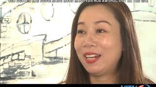 CEO Nguyễn Mai  Người mong muốn mang văn hoá ẩm thực Việt ra thế giới