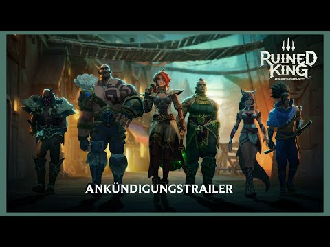 Ruined King: A League of Legends Story   Offizieller Ankündigungstrailer