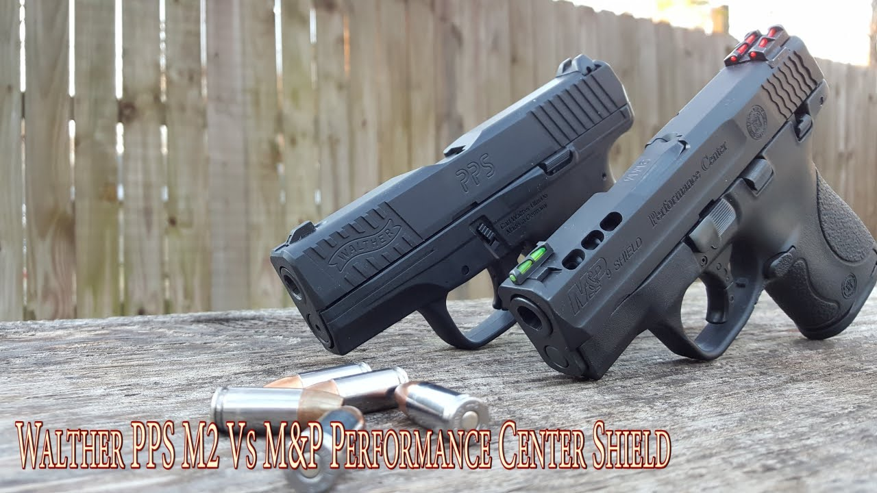 Walther PPS M2 Vs Performance Center Shield...Who's Doing It Better Now? -  YouTube