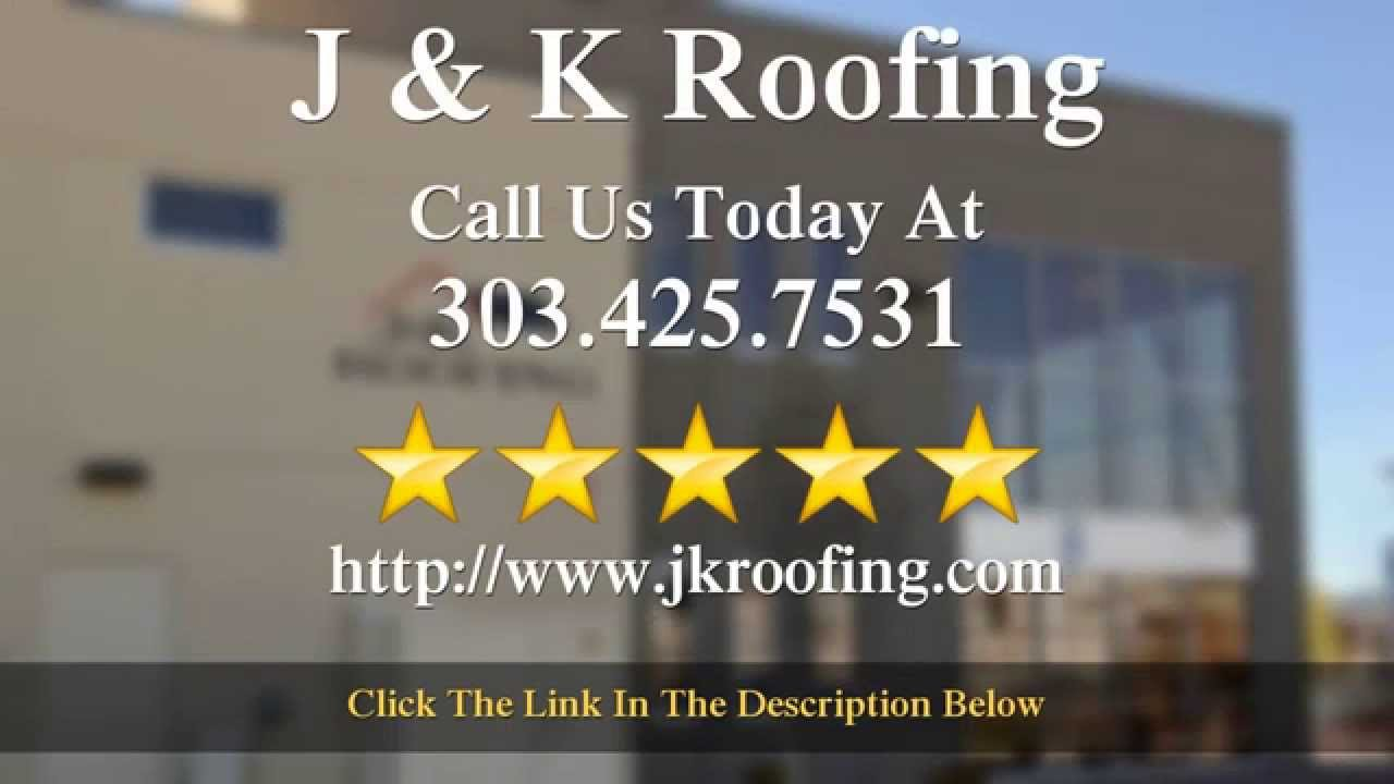 J U0026 K Roofing   Reviews   Golden Colorado Roofing Company Reviews