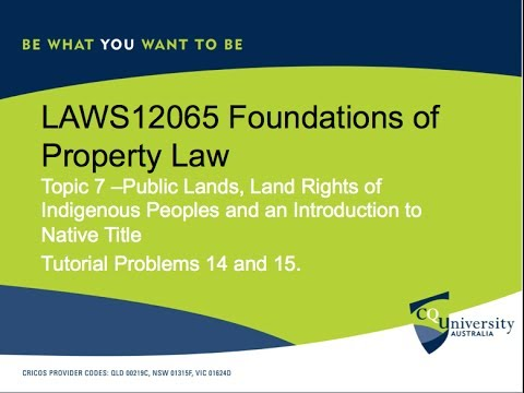LAWS12065 Foundations of Property Law Topic 7 Public Lands and Native Title