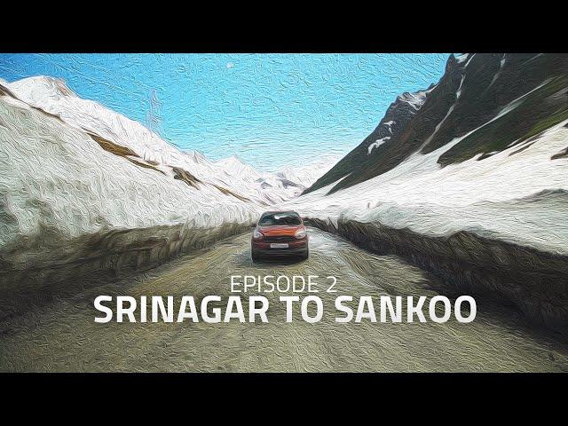 Srinagar to Sankoo via Zojila | Rahida | Beyond Ladakh: E02 | Ethereal
