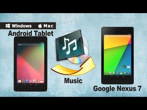 How to Transfer/Copy Music from old Android Tablet to Google Nexus 7 (2013)