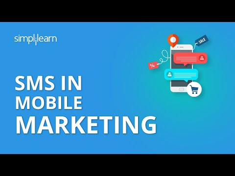 SMS In Mobile Marketing | Mobile Marketing Tutorial | Simplilearn