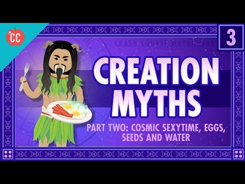 Thumbnail: Cosmic Sexy Time, Eggs, Seeds, and Water: Crash Course World Mythology #3