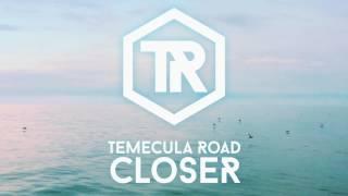 Temecula Road - Closer (Cover)
