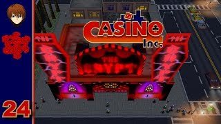 Casino Inc. - 24 - Changing A Hotel Lobby