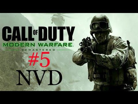 NVD  Call Of Duty  Modern Warfare   Part 5