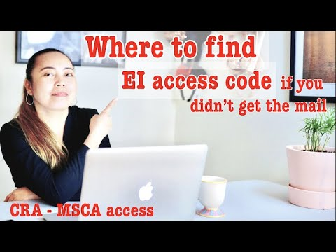 Where To Access EI Access Code If Not In The Mail. Access MSCA Through CRA & Scammer Alert!