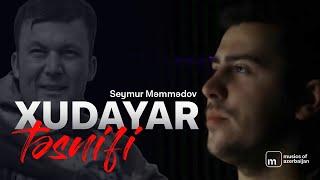 Semur Memmedov - Xudayar Tesnifi (Yeni 2020)