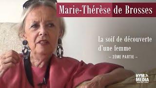 Témoin : Marie-Thérèse de Brosses - Partie 2