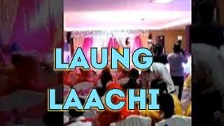 Laung laachi  song dance