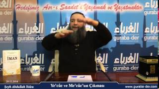 İman dersleri 177 / Ye'cûc ve Mecûc'un çıkışı