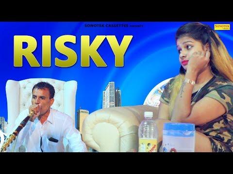 Risky | Ranvir Kundu | Rajesh Rathee | Nitu Rohania | Haryanvi Song | Latest Haryanvi Song 2019