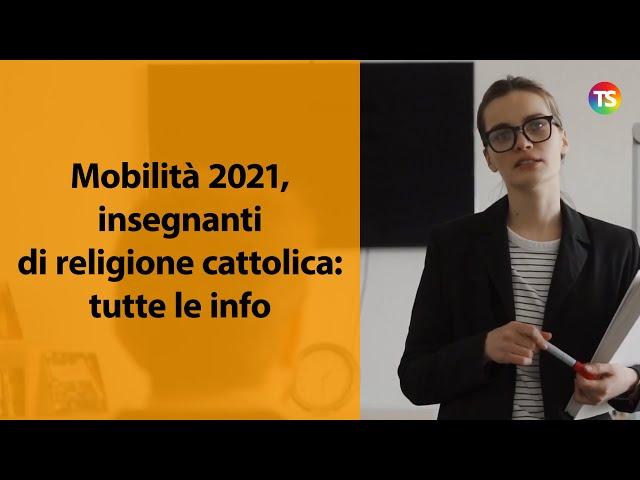 Mobilità 2021, insegnanti di religione cattolica: tutte le info