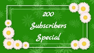 200 Subscribers Special😘😘 Testimonials..🙂🙂