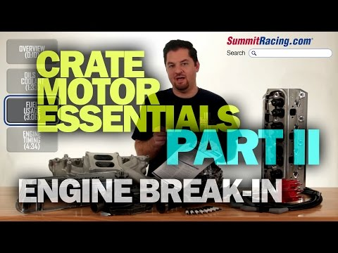 How to Break-in a Crate Engine from Summit Racing