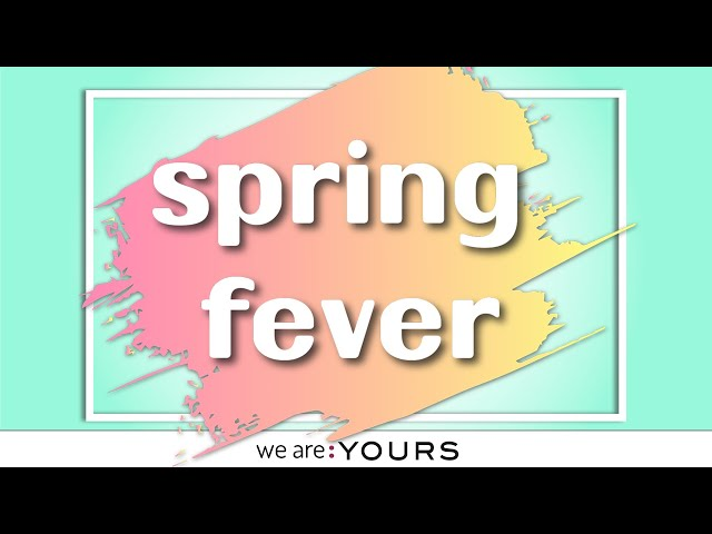 NEW SPRING FEVER COLLECTION FROM :YOURS COSMETICS