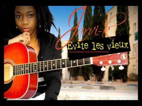 EVITE LES VIEUX - Jarvi-K Gabon Music