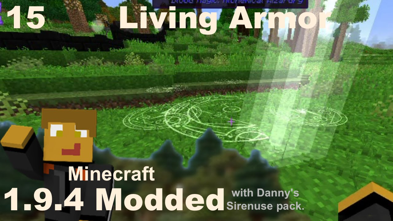 Modded 194 E15 Blood Magic Living Armor Youtube