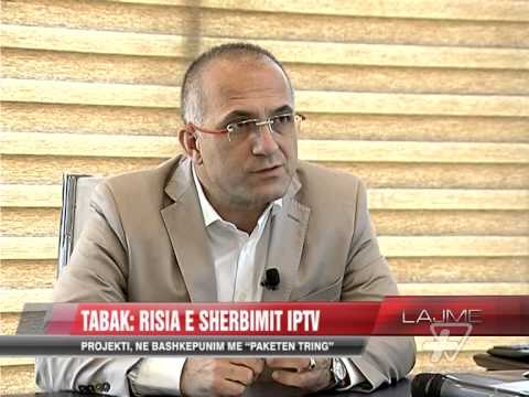 Erkan Tabak: Risia e shërbimit IPTV - News, Lajme - Vizion Plus