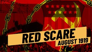 Communist Revolution in America? - The Red Scare 1919 I THE GREAT WAR 1919