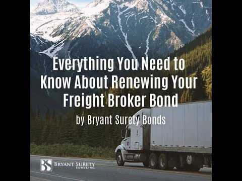 Everything You Need to Know About Renewing Your Freight Broker Bond