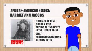 Black History Month: Educational Video for Children – Harriet Ann Jacobs – Slavery, Civil Rights