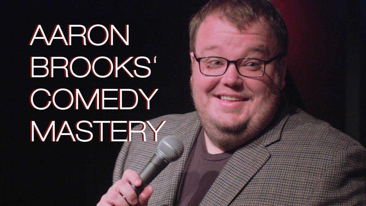 Aaron Brooks' Comedy Mastery