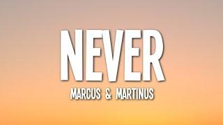 Marcus & Martinus - Never (Lyrics) ft. OMI