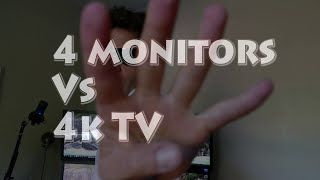 Cheap 4k TV as monitor VS 4 monitors which is better? Pt1