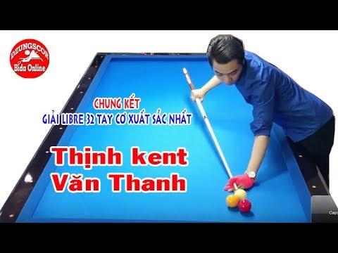 BIDA ONLINE – 당구 Chung kết: Thịnh kent vs Văn Thanh – Giải Libre billiards 32 cơ thủ xuất sắc