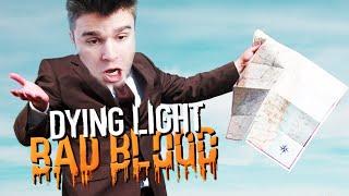 ZGUBIŁEM SIĘ!   Dying Light: Bad Blood [#3]