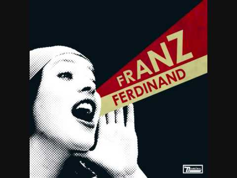 Franz Ferdinand  Do You Want to