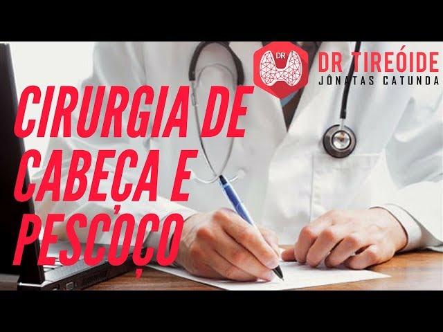Cirurgia de Cabeça e Pescoço - Você conhece essa especialidade?  | Dr Jônatas Catunda