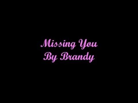 Missing You (Me Hace Falta A Ti) - Brandy (Lyrics - Letra)