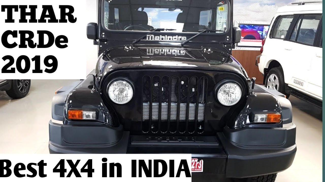 Mahindra Thar 4x4 Crde 2019 Mahindra Thar Interior Exterior