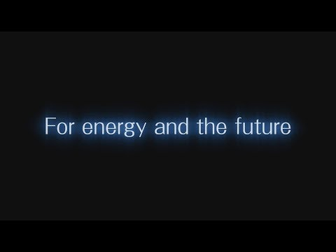 Tokyo Gas Corporate profile movie(For energy and the future)