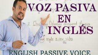 VOZ PASIVA EN INGLES (Passive Voice)