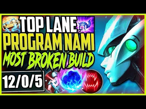 *BROKEN* PROGRAM NAMI TOP LANE | WTF IS THIS DMG? | Nami Top Season 9 Gameplay League of Legends