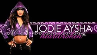 Jodie Aysha - Heartbroken (Original)