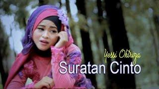 Yessi Oktriza - Suratan Cinto (Official Music Video)
