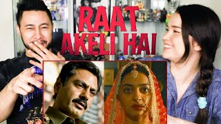 RAAT AKELI HAI | Nawazuddin Siddiqui | Radhika Apte | Netflix India | Trailer Reaction | Jaby Koay
