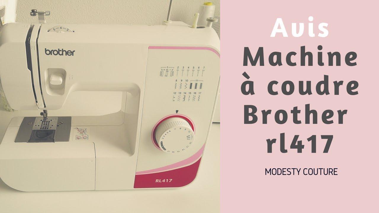 la machine coudre brother rl417 youtube