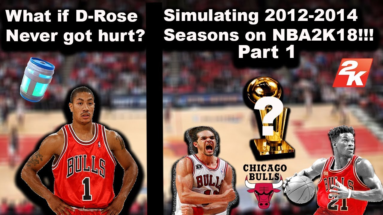 5849e1fdfe4e What if Derrick Rose was never injured  SIMULATION on NBA2K18! (Years  2012-2014) PART 1