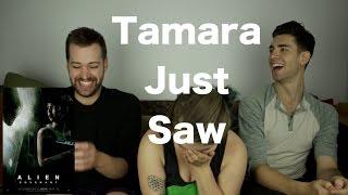 Alien: Covenant - Tamara Just Saw