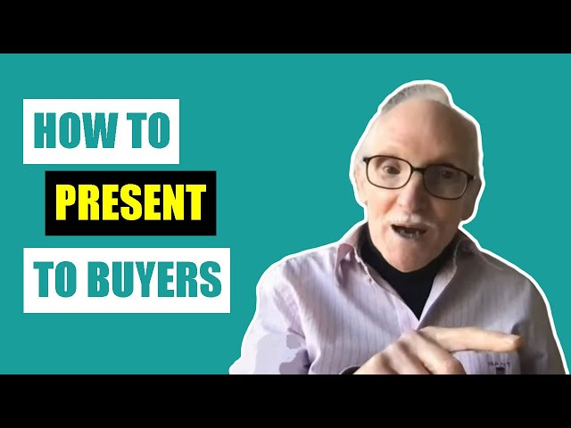 How To Present Your Presentation to Buyers