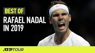 Rafael Nadal's Best ATP Shots In 2019 | ATP
