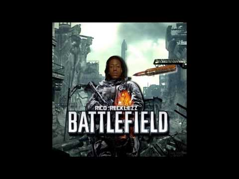 Rico Recklezz - Battlefield (The Full Mixtape)